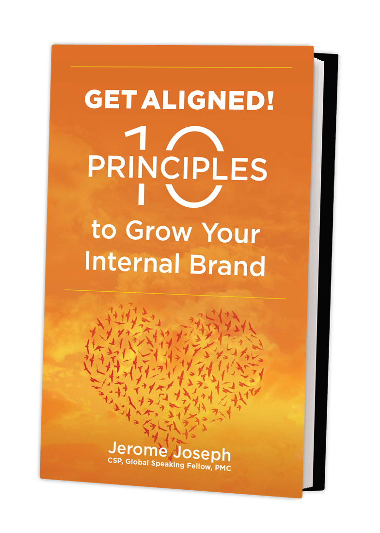 Get Aligned: 10 Principles to Grow Your Internal Brand