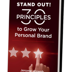 Stand Out 30 Principles - Motivational Speaker | Jerome Joseph