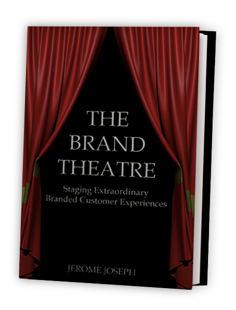 The Brand Theatre: Staging Extraordinary Branded Customer Experiences (e-book)