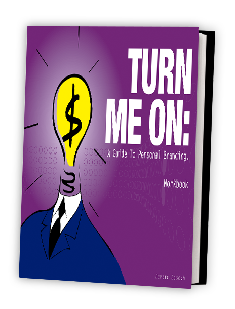 Turn Me On: Workbook & Resource Kit (e-book)