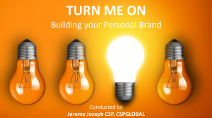 TURN ME ON Building your Personal Brand